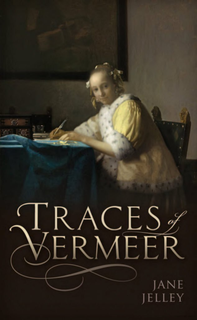 Jane Jelley, Traces of Vermeer (2017), cover. Courtesy of Oxford University Press.